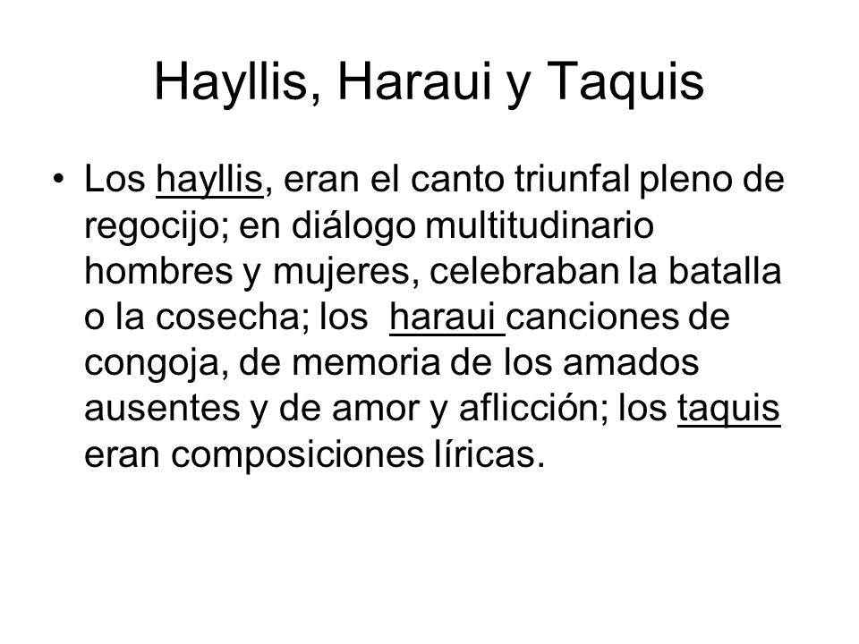 Hayllis, Haraui y Taquis