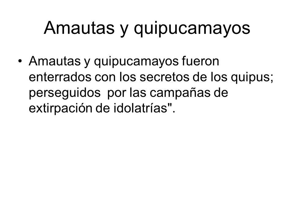 Amautas y quipucamayos