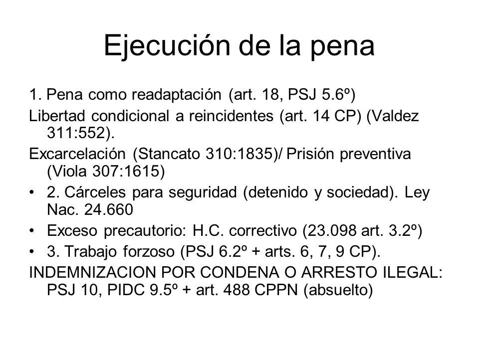 Ejecución de la pena 1. Pena como readaptación (art. 18, PSJ 5.6º)