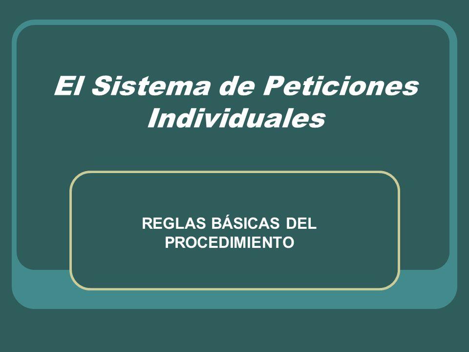 El Sistema de Peticiones Individuales