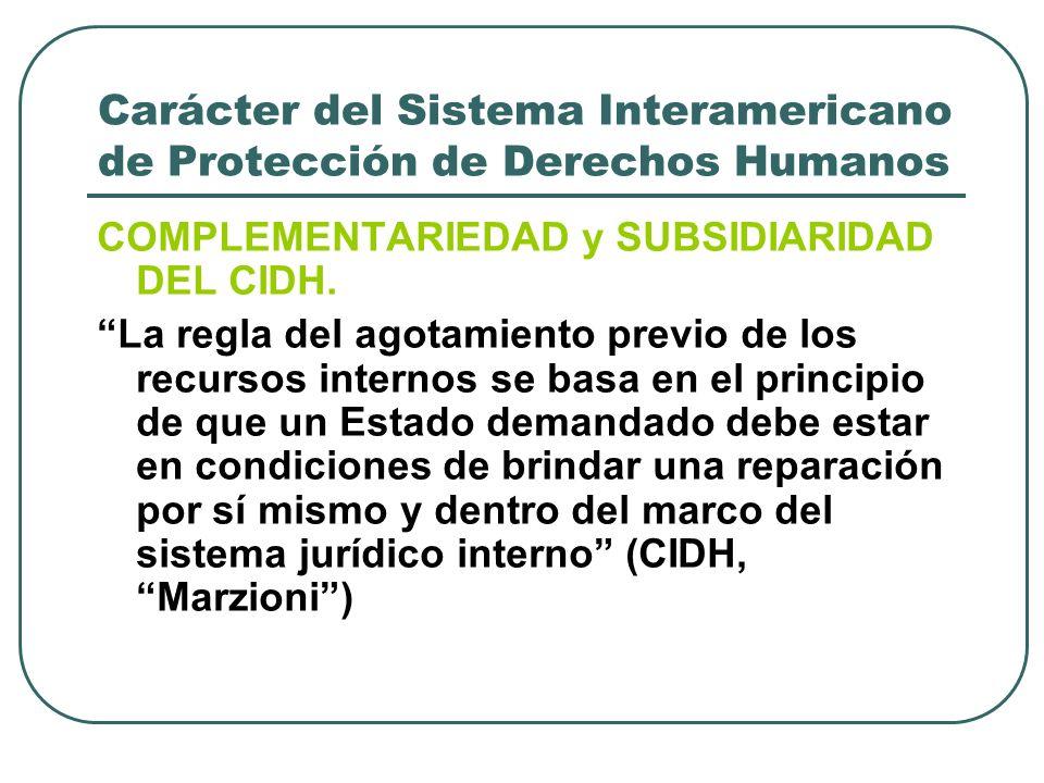 Carácter del Sistema Interamericano de Protección de Derechos Humanos