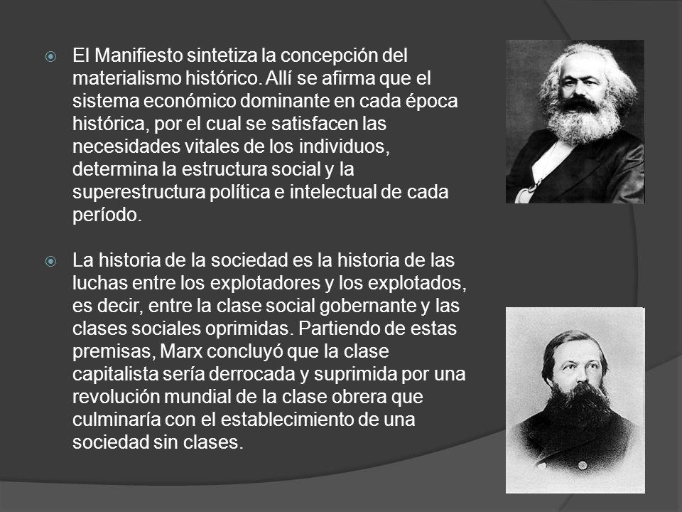 El Manifiesto sintetiza la concepción del materialismo histórico