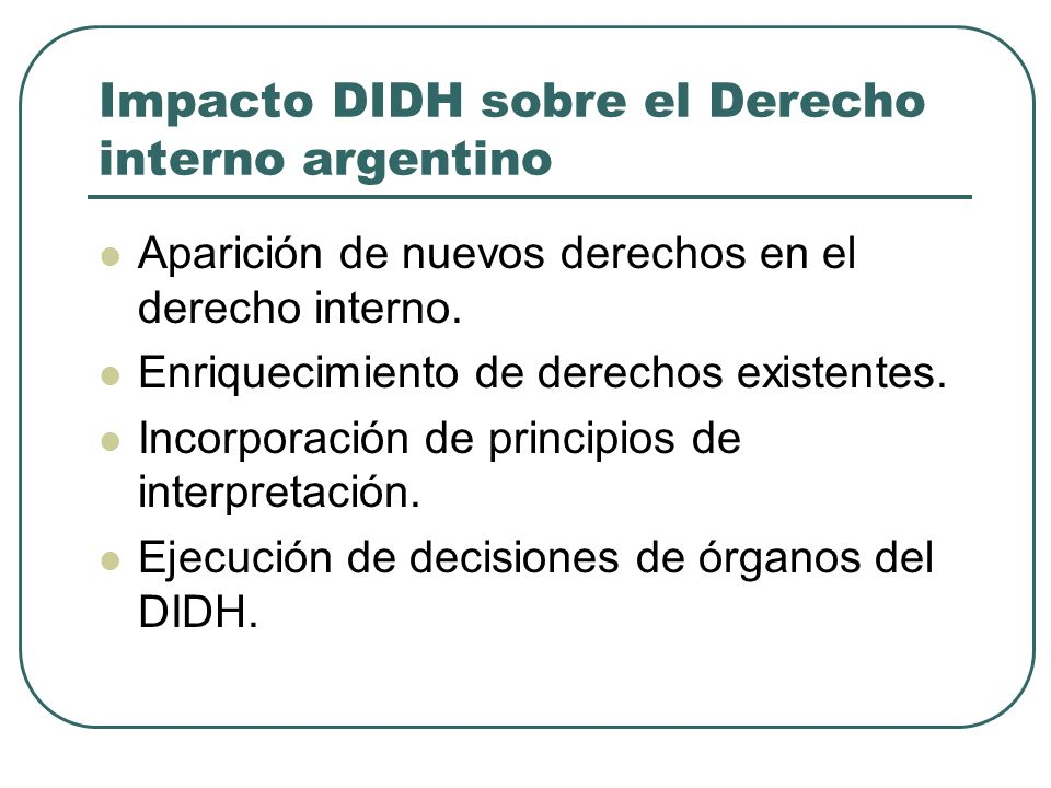 Impacto DIDH sobre el Derecho interno argentino
