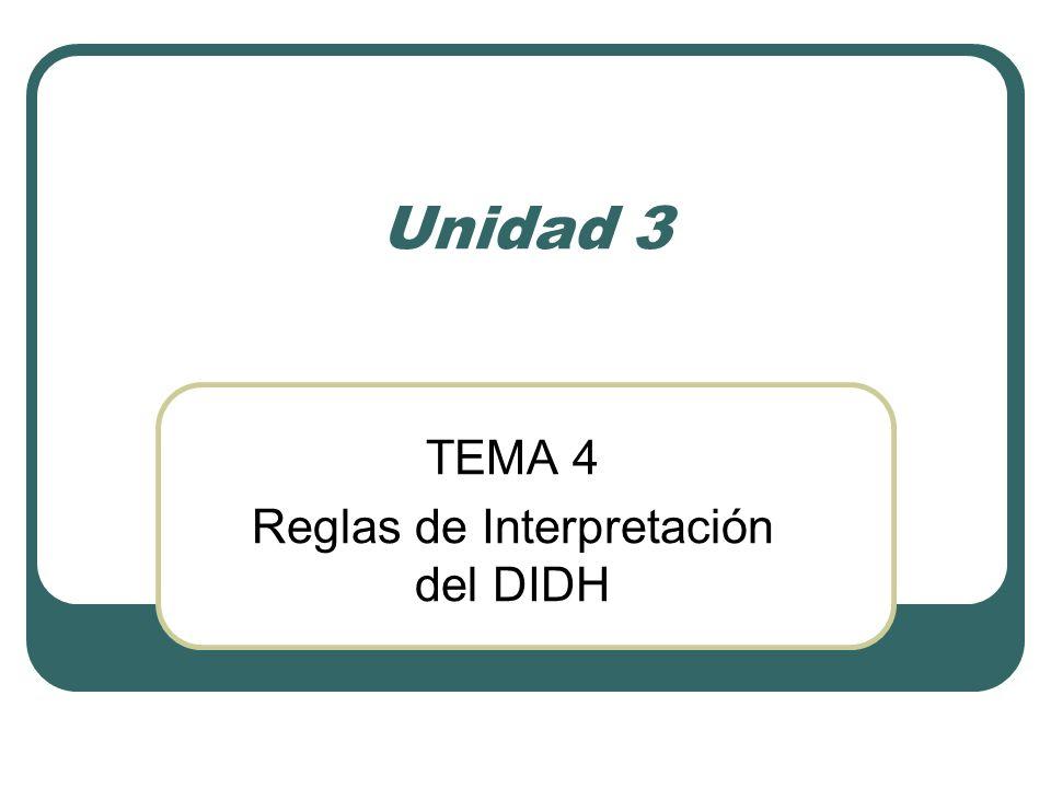 TEMA 4 Reglas de Interpretación del DIDH