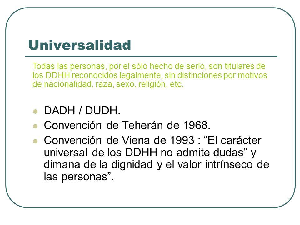 Universalidad DADH / DUDH. Convención de Teherán de 1968.