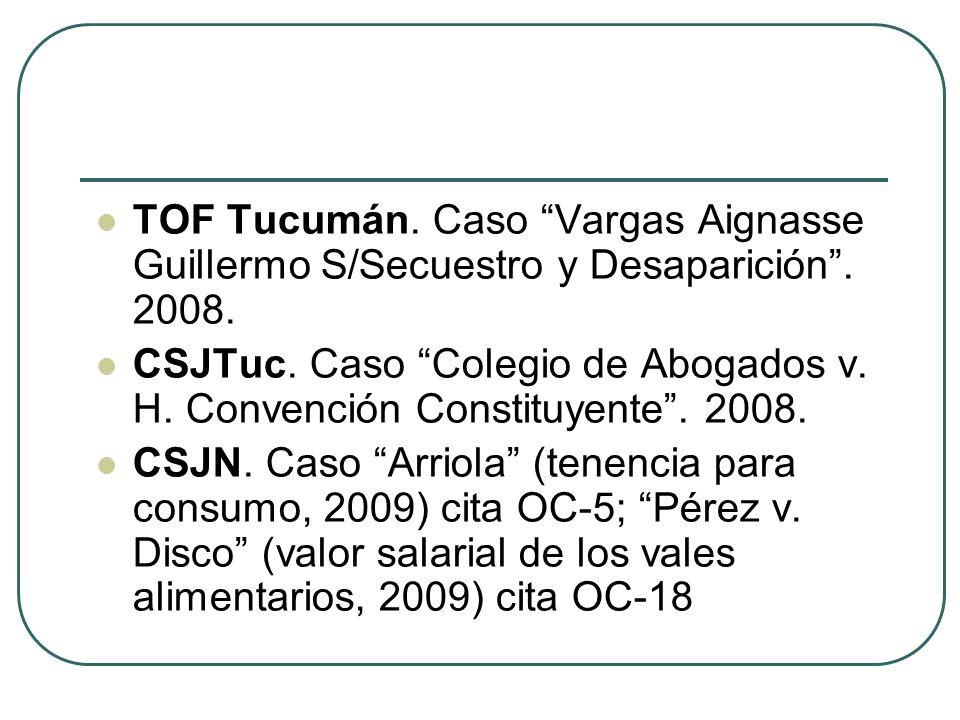 TOF Tucumán. Caso Vargas Aignasse Guillermo S/Secuestro y Desaparición . 2008.