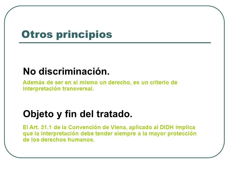 Otros principios No discriminación. Objeto y fin del tratado.