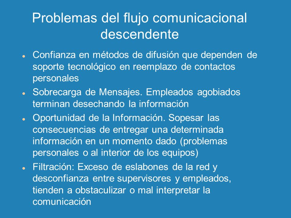 Problemas del flujo comunicacional descendente