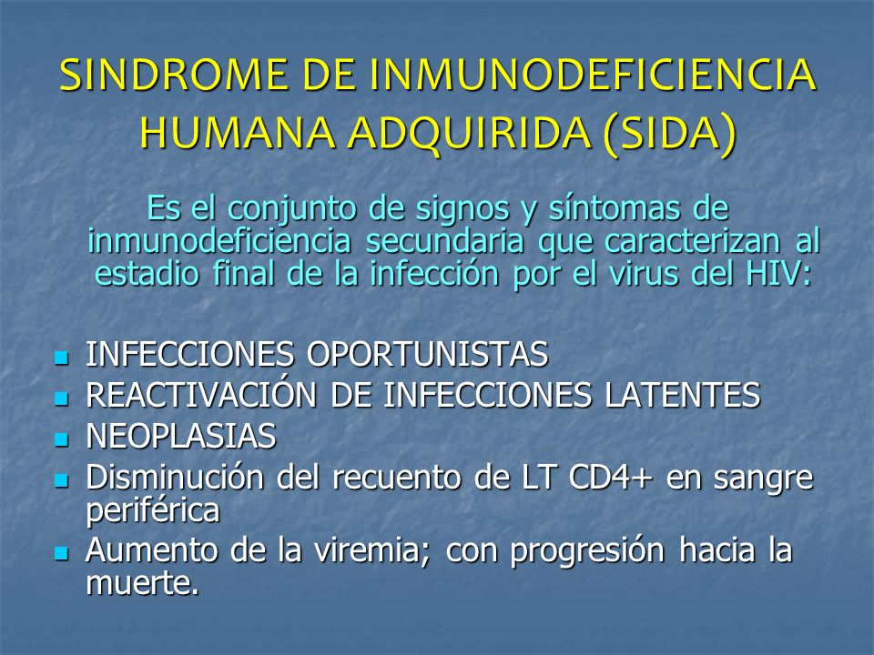SINDROME DE INMUNODEFICIENCIA HUMANA ADQUIRIDA (SIDA)