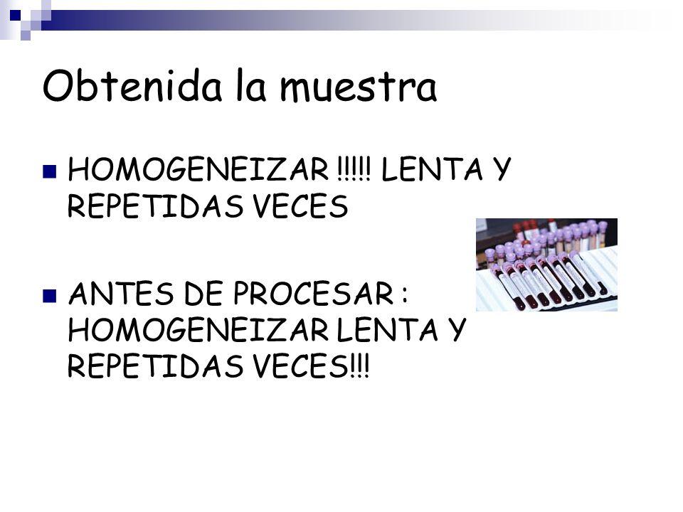 Obtenida la muestra HOMOGENEIZAR !!!!! LENTA Y REPETIDAS VECES