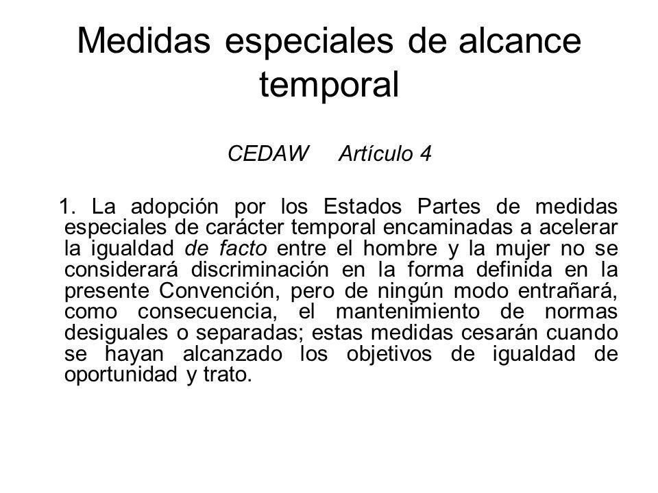 Medidas especiales de alcance temporal
