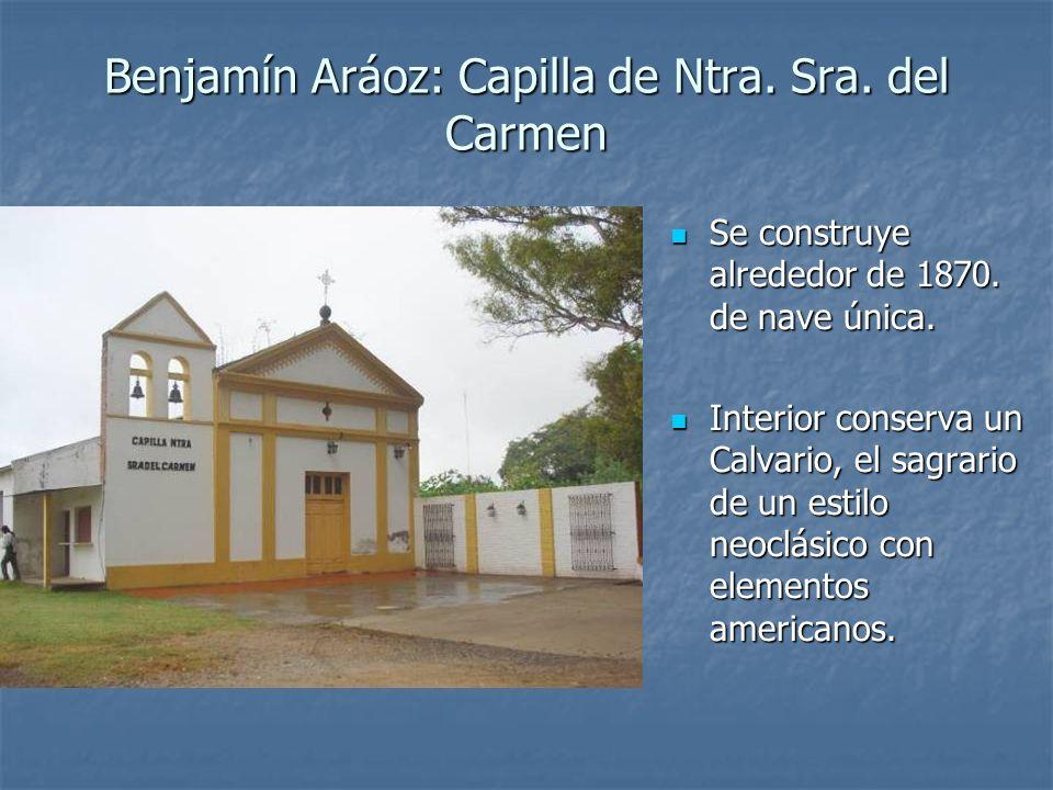 Benjamín Aráoz: Capilla de Ntra. Sra. del Carmen