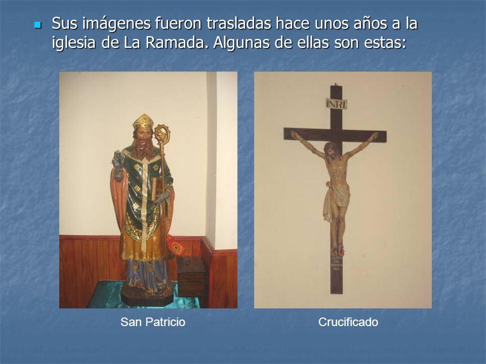 Sus imágenes fueron trasladas hace unos años a la iglesia de La Ramada