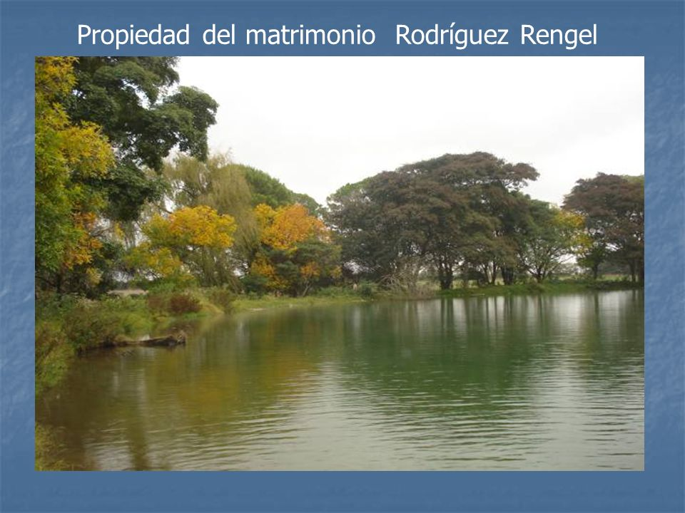 Propiedad del matrimonio Rodríguez Rengel