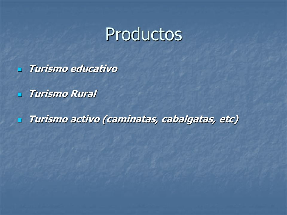 Productos Turismo educativo Turismo Rural