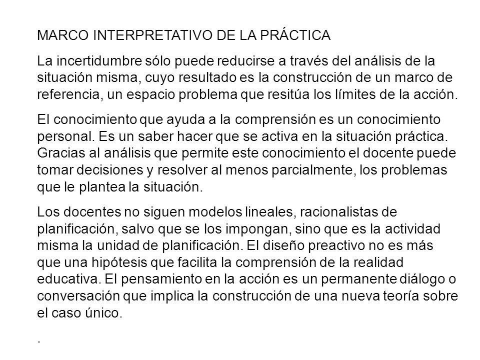 MARCO INTERPRETATIVO DE LA PRÁCTICA