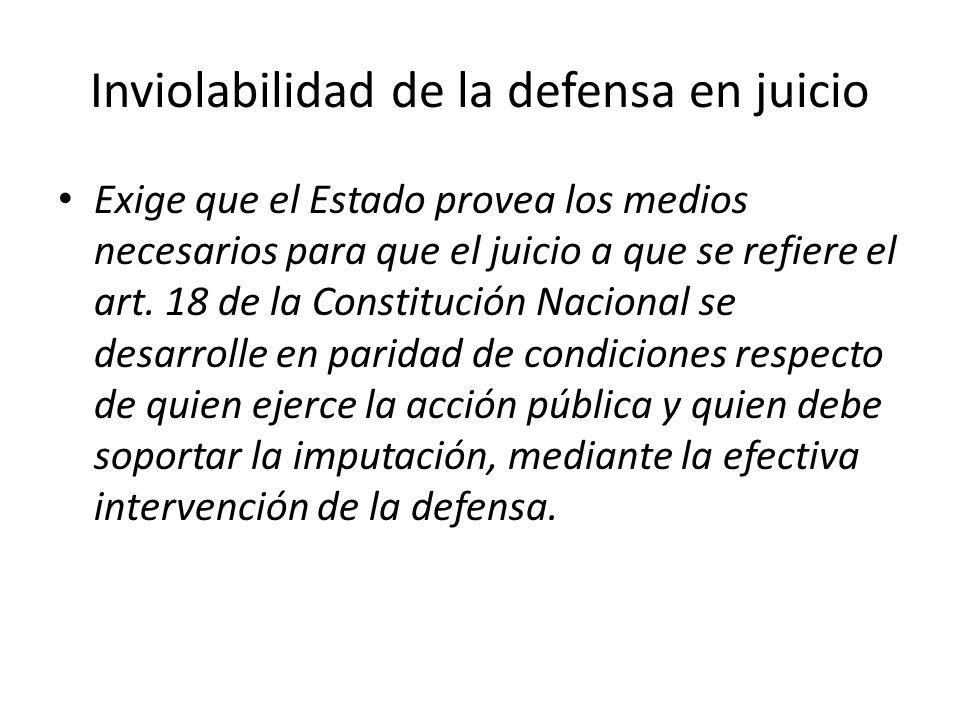 Inviolabilidad de la defensa en juicio