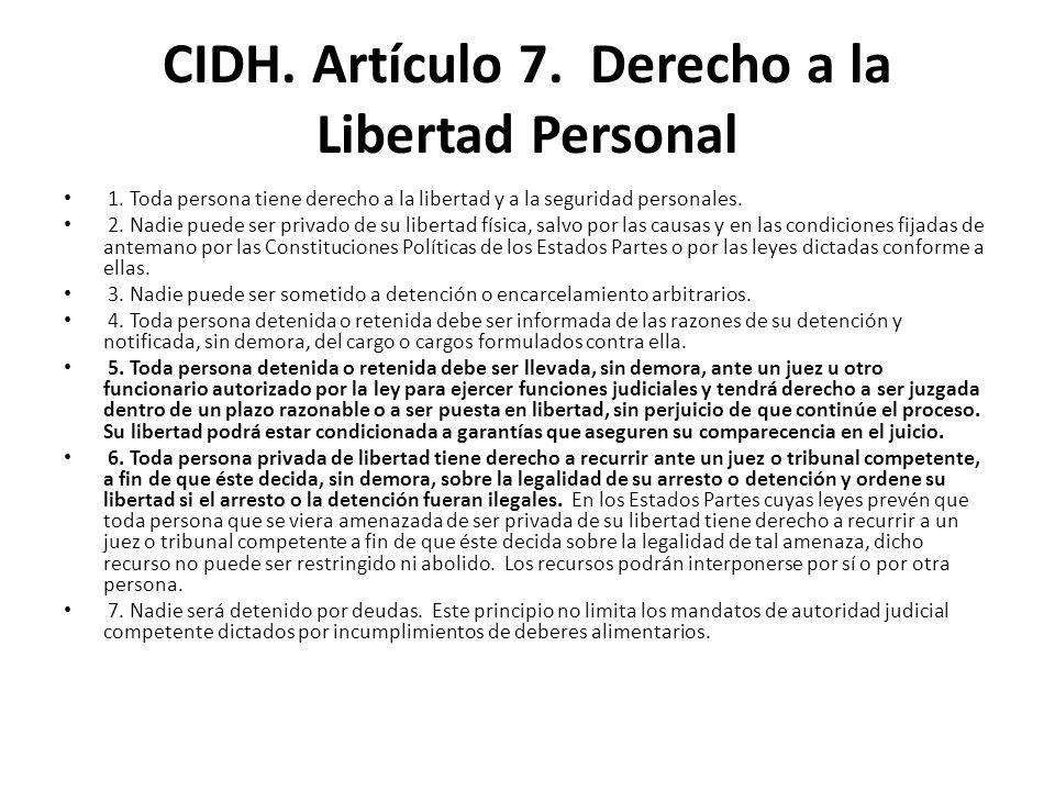 CIDH. Artículo 7. Derecho a la Libertad Personal