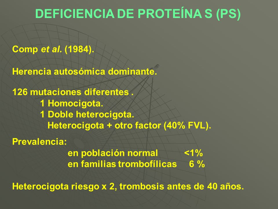 DEFICIENCIA DE PROTEÍNA S (PS)