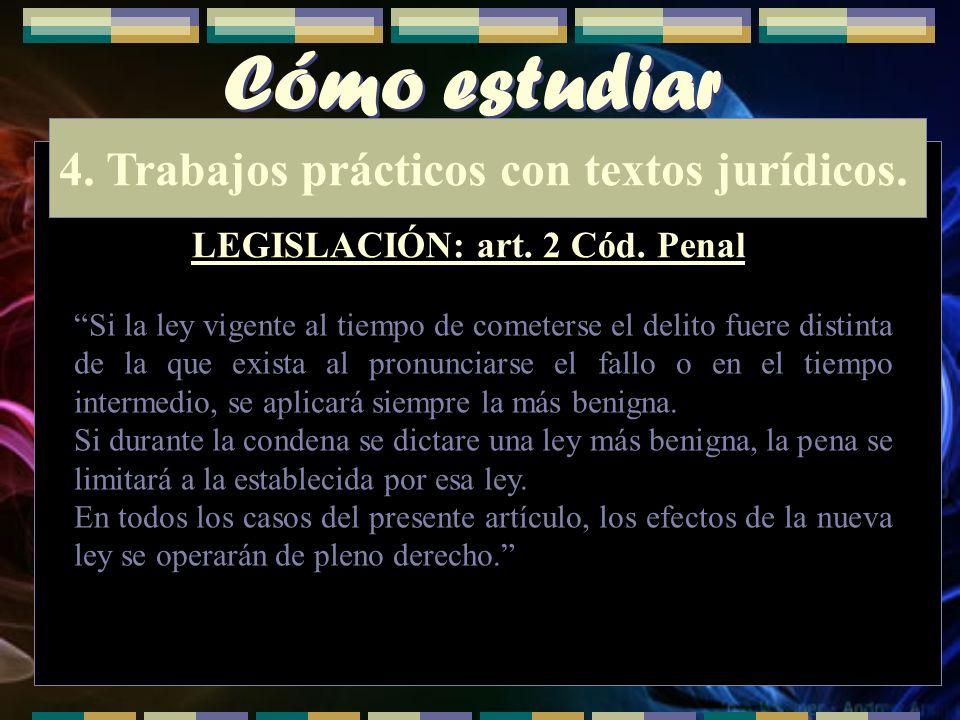 Cómo estudiar 4. Trabajos prácticos con textos jurídicos.