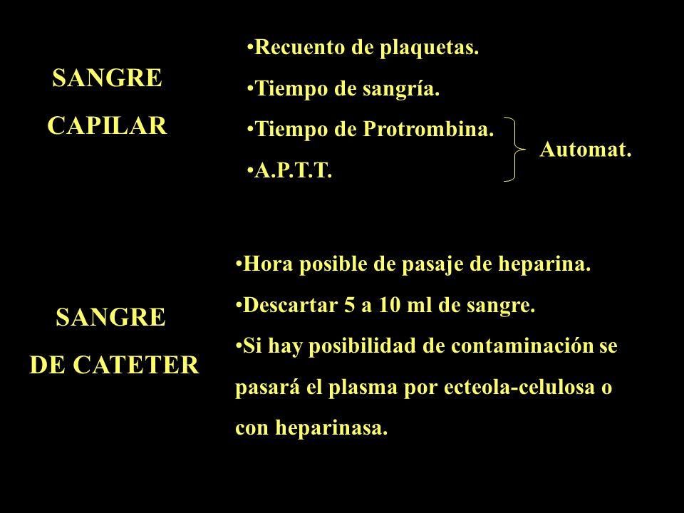 SANGRE CAPILAR SANGRE DE CATETER
