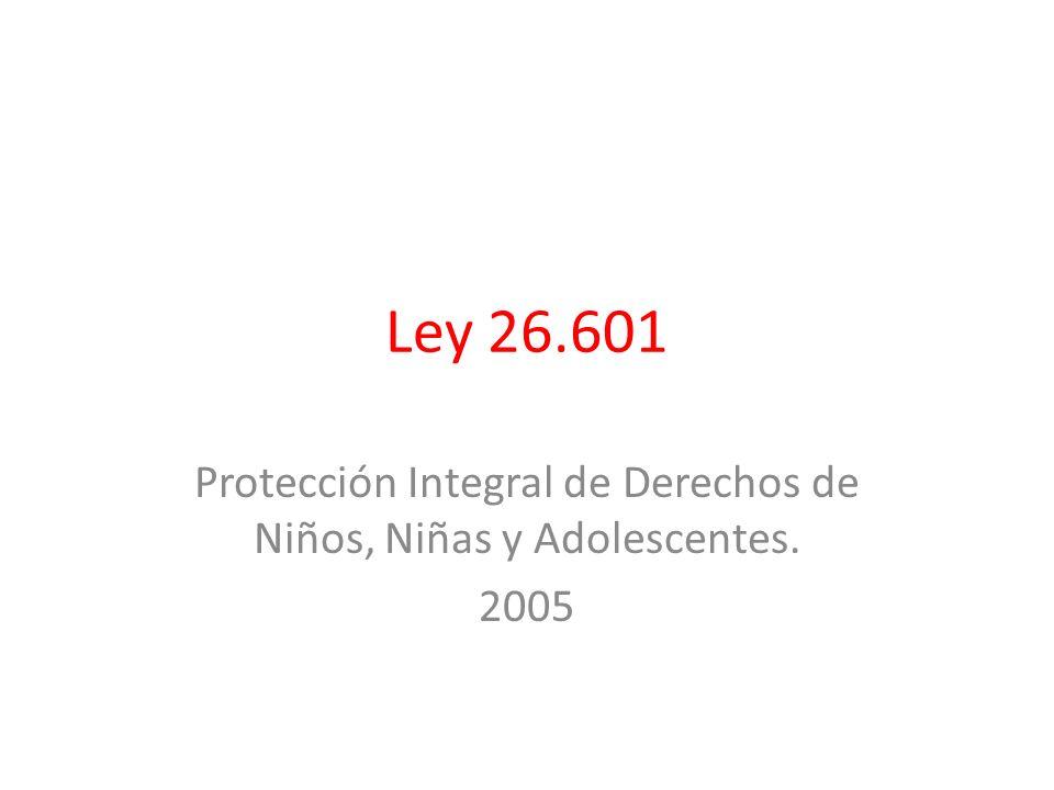 Protección Integral de Derechos de Niños, Niñas y Adolescentes. 2005