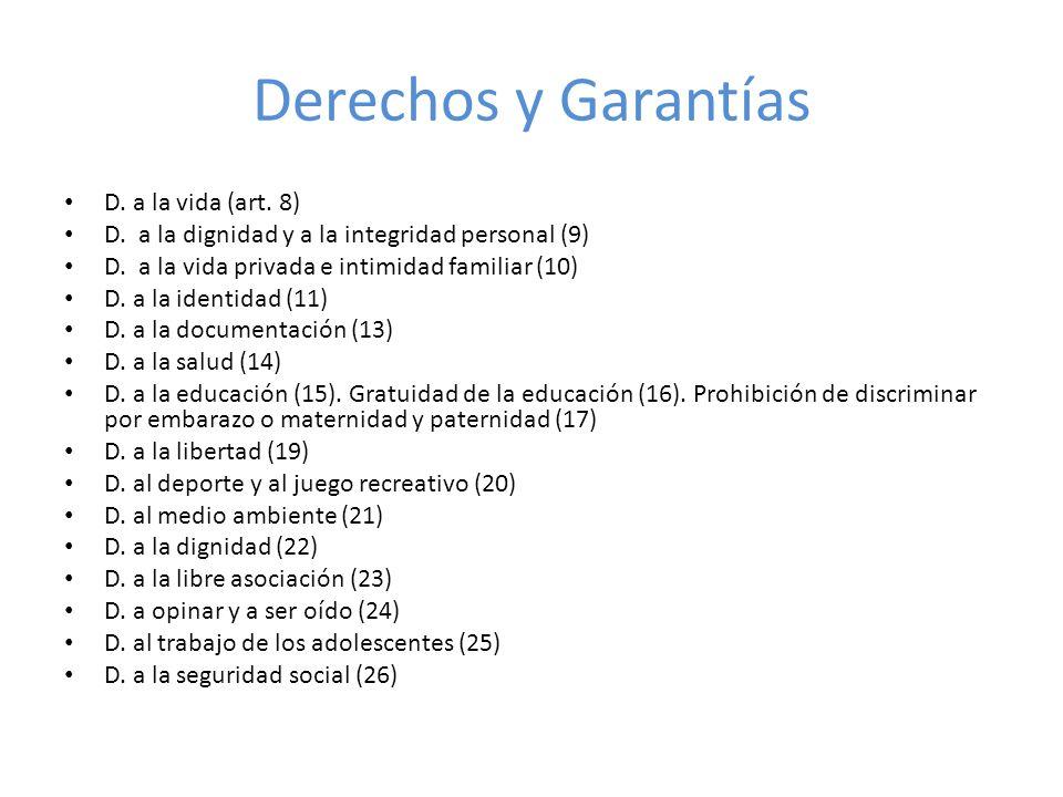 Derechos y Garantías D. a la vida (art. 8)