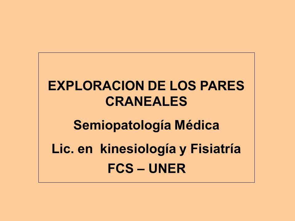 EXPLORACION DE LOS PARES CRANEALES