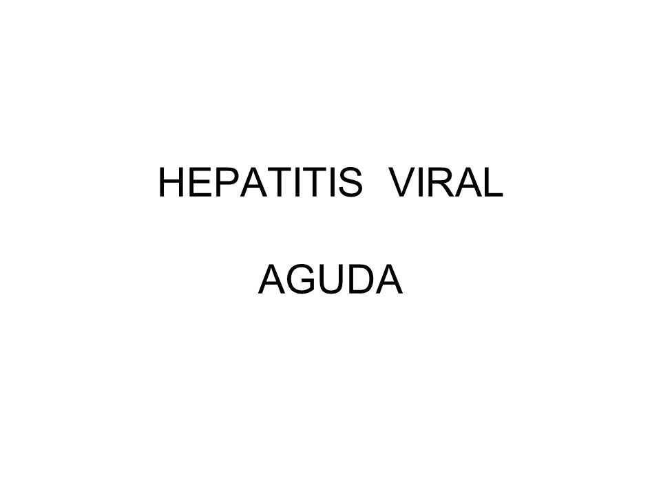 HEPATITIS VIRAL AGUDA
