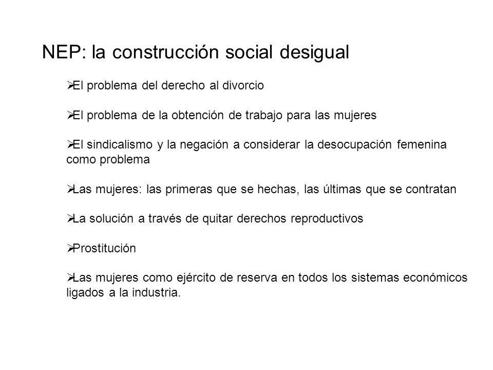 NEP: la construcción social desigual