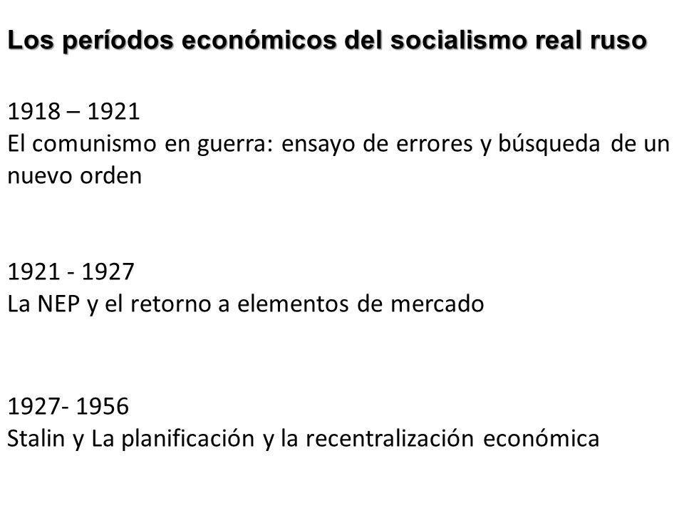 Los períodos económicos del socialismo real ruso