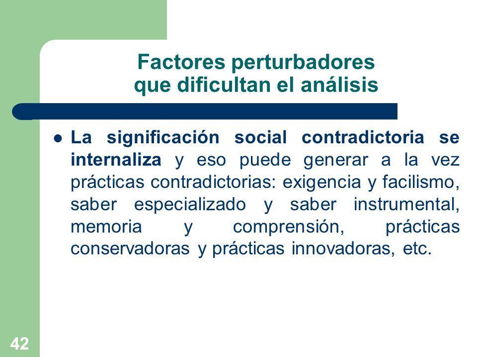 Factores perturbadores que dificultan el análisis
