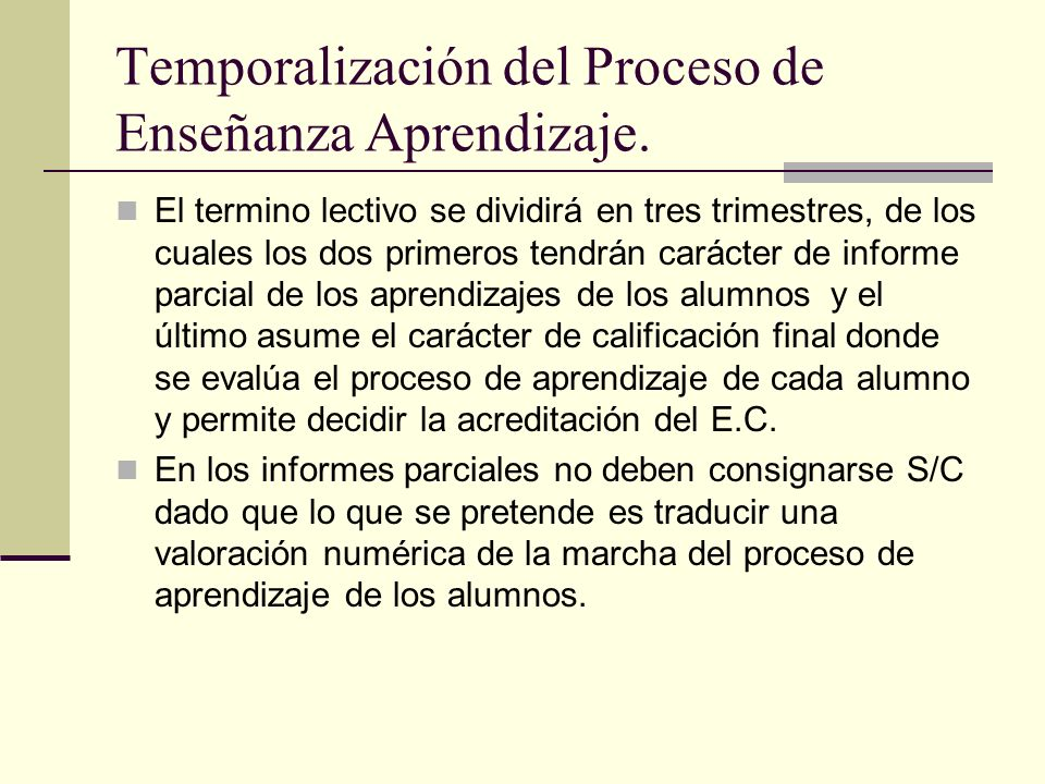 Temporalización del Proceso de Enseñanza Aprendizaje.