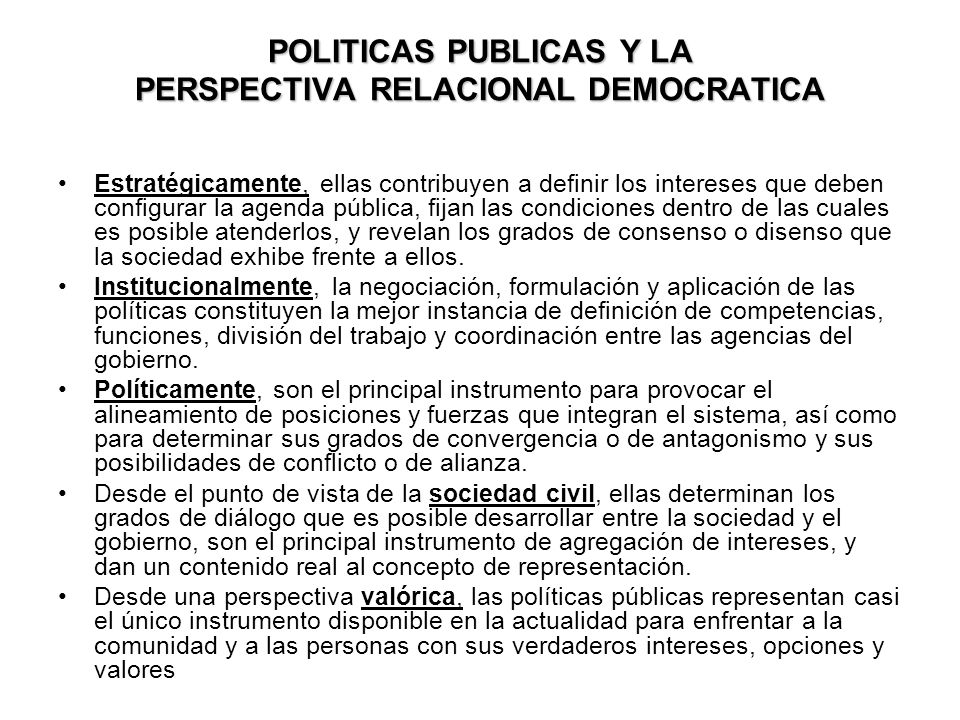 POLITICAS PUBLICAS Y LA PERSPECTIVA RELACIONAL DEMOCRATICA