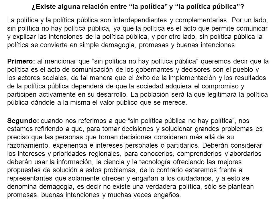 ¿Existe alguna relación entre la política y la política pública