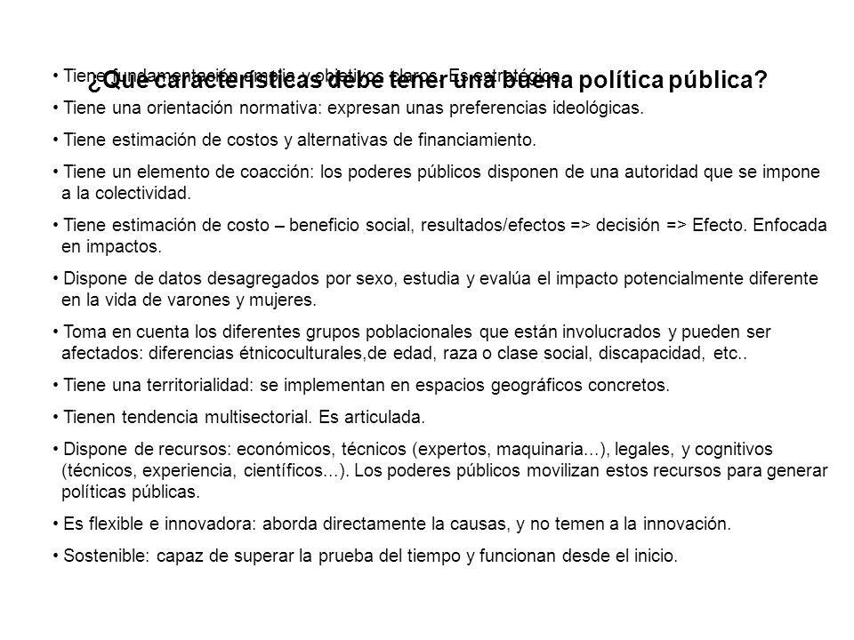 ¿Que características debe tener una buena política pública