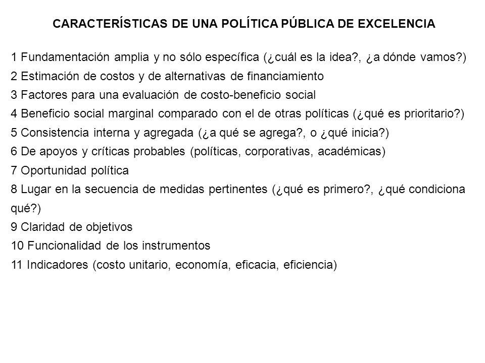 CARACTERÍSTICAS DE UNA POLÍTICA PÚBLICA DE EXCELENCIA