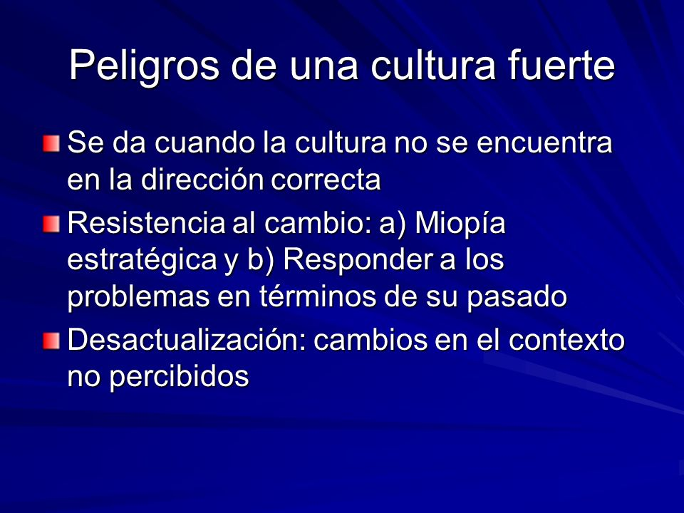 Peligros de una cultura fuerte
