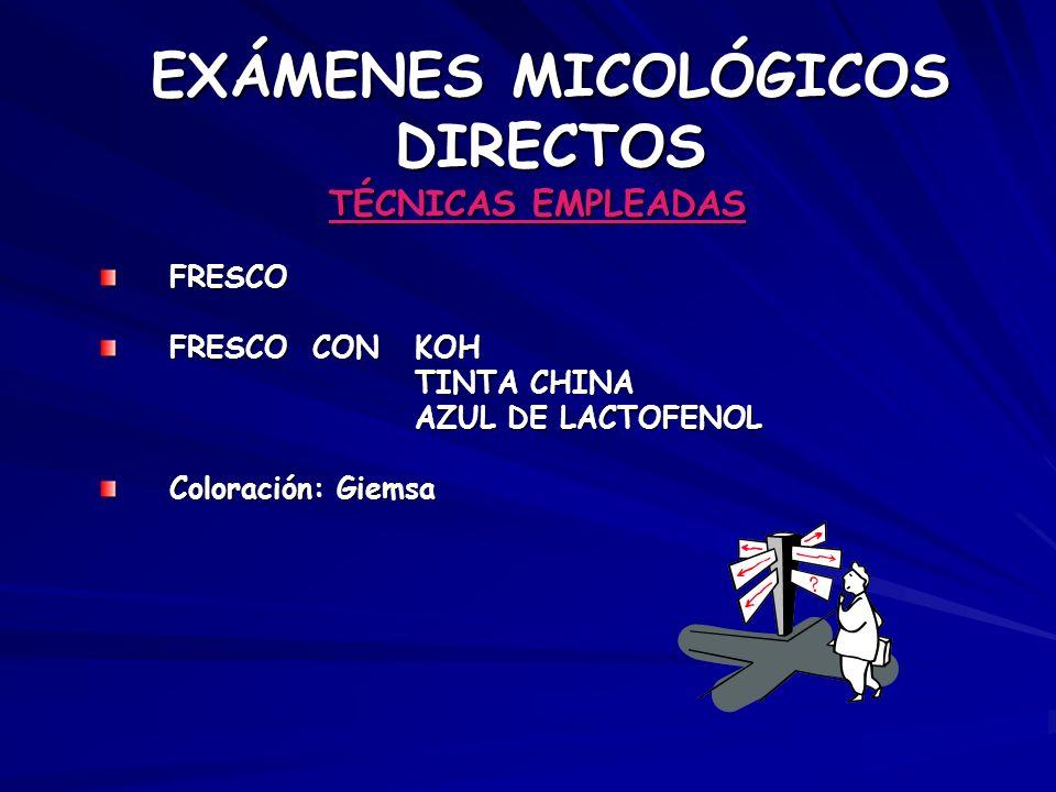 EXÁMENES MICOLÓGICOS DIRECTOS
