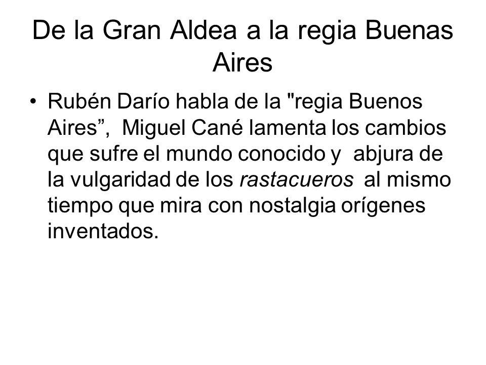 De la Gran Aldea a la regia Buenas Aires