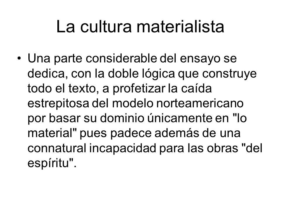 La cultura materialista