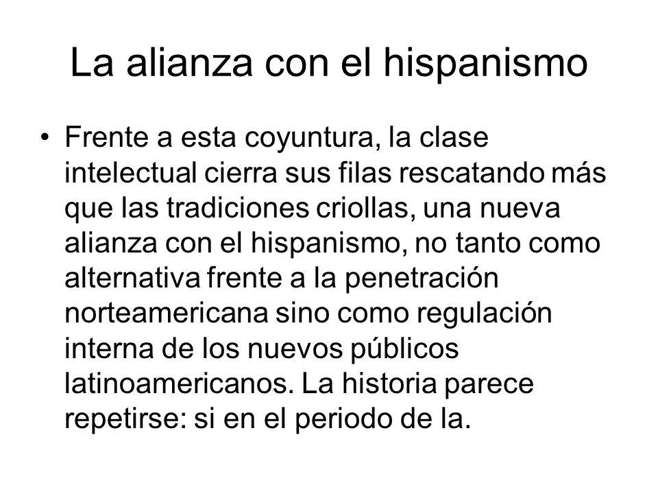 La alianza con el hispanismo