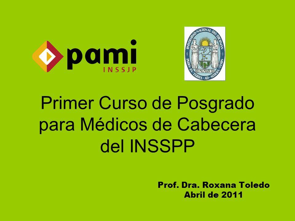 Primer Curso de Posgrado para Médicos de Cabecera del INSSPP