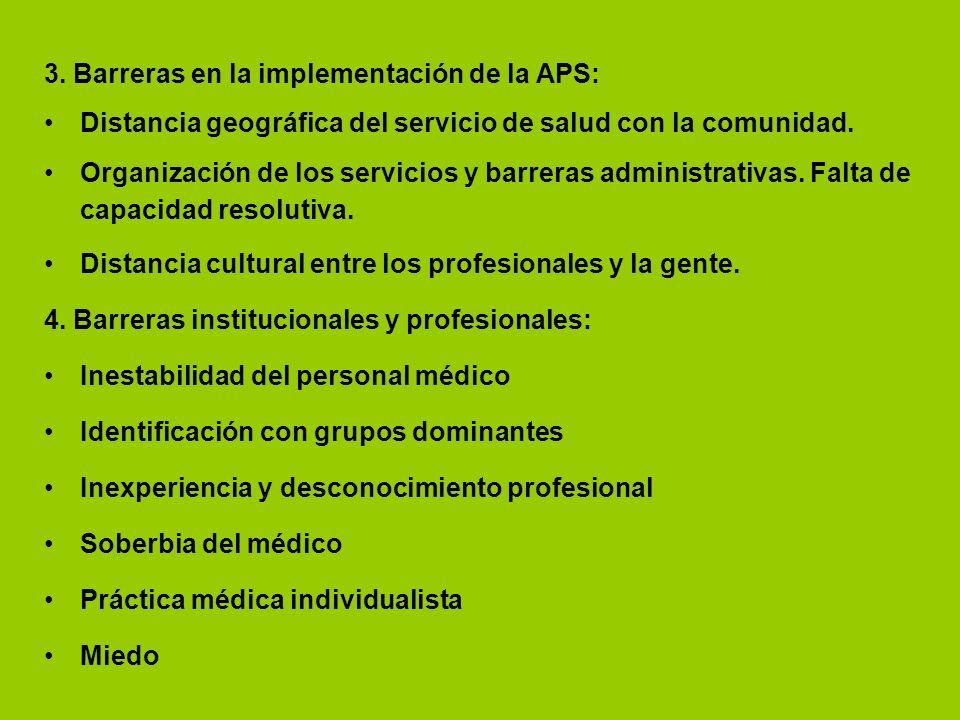 3. Barreras en la implementación de la APS: