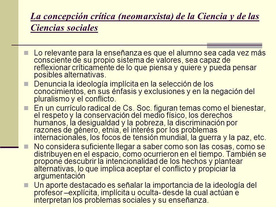 La concepción crítica (neomarxista) de la Ciencia y de las Ciencias sociales