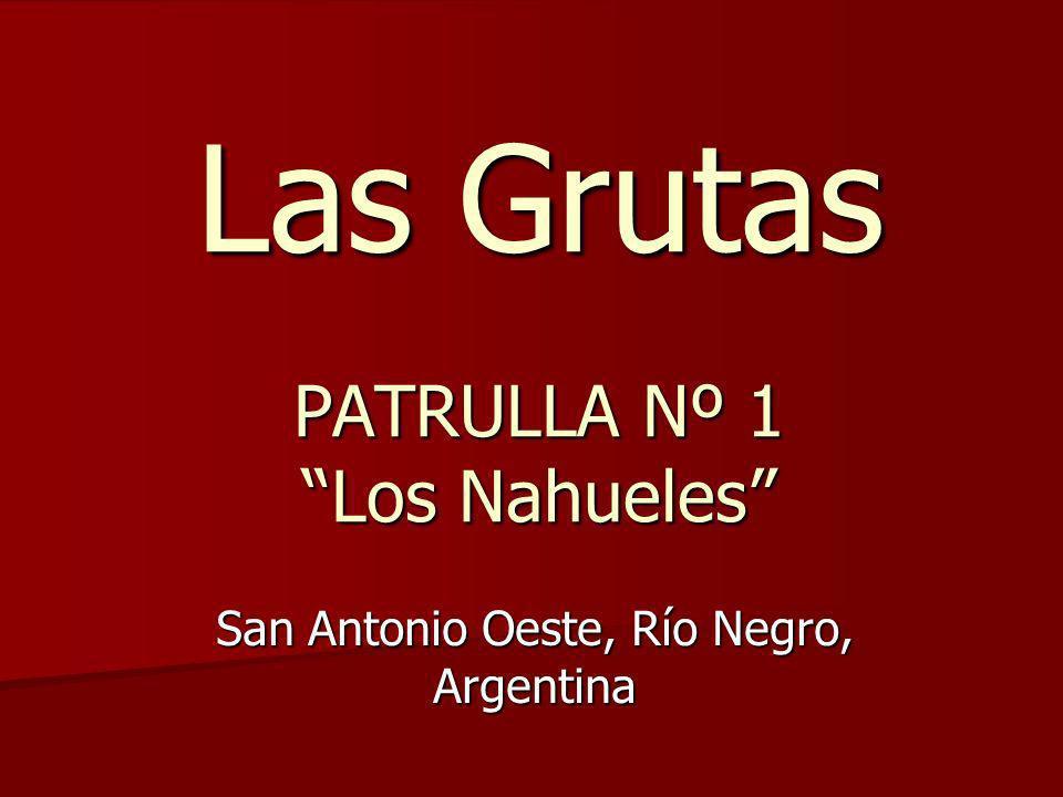 Las Grutas PATRULLA Nº 1 Los Nahueles