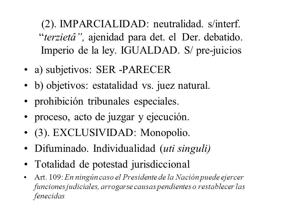 a) subjetivos: SER -PARECER