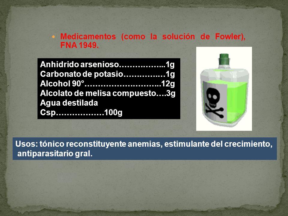 Medicamentos (como la solución de Fowler), FNA 1949.