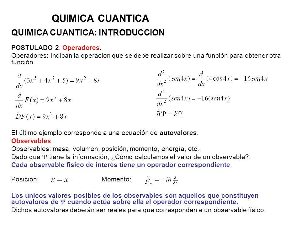 QUIMICA CUANTICA QUIMICA CUANTICA: INTRODUCCION