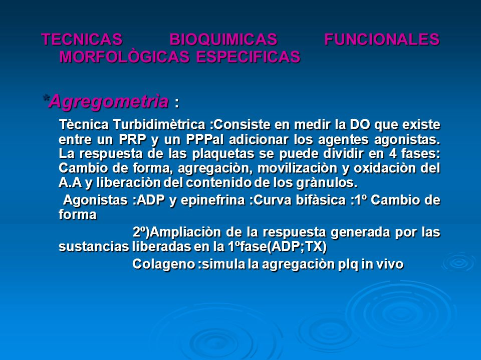 TECNICAS BIOQUIMICAS FUNCIONALES MORFOLÒGICAS ESPECIFICAS